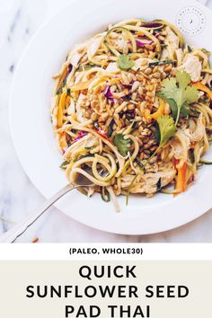 A Paleo and Whole30 favorite, Sunflower Seed Pad Thai recipe filled with crisp veggies, zoodles, and shredded chicken. It's simple and fast to make with a ton of flavor. #paleorecipes #paleo #whole30recipes #healthypadthai #healthyrecipes #glutenfree Easy Paleo Dinner Recipes, Easy Delicious Recipes, Whole30 Recipes, Paleo Meals, Healthy Recipes, Healthy Pad Thai, Whole 30 Snacks, Whole 30 Breakfast, Food Dishes