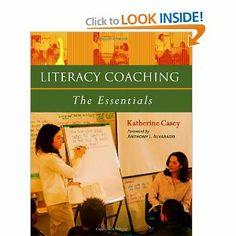 Literacy Coaching: The Essentials: Katherine Casey: 9780325009414: Amazon.com: Books