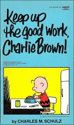 Keep up the Good Work, Charlie Brown! - Speak Softly, and Carry a Beagle 3; UFS 1975