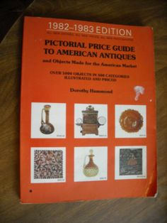 Pictorial Price Guide to American Antiques 1982-1983 edition (1982) ~~ For Sale At Wenzel Thrifty Nickel eCRATER store