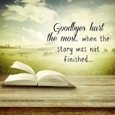 There was so much left to write. I miss you, Dad! Loss Quotes, Me Quotes, Death Quotes, Sister Quotes, Girlfriend Quotes, Baby Quotes, Couple Quotes, Boyfriend Girlfriend, In Memory Quotes