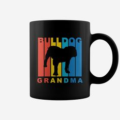 Mug Retro Bulldog Grandpa Grandma Dad Mom Girl Boy Guy Lady Men Women Man Woman Pet Dog Lover, Order HERE ==> https://www.sunfrog.com/Pets/129302916-828465117.html?9410, Please tag & share with your friends who would love it, #xmasgifts #superbowl #jeepsafari
