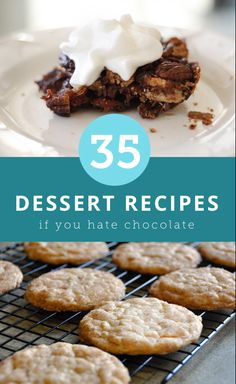 35 easy dessert recipes if you hate chocolate.