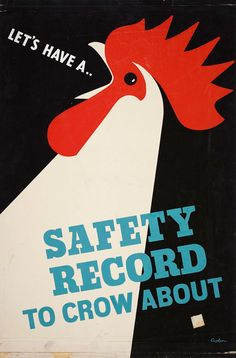 Let's Have a Safety Record to Crow About, hand-rendered artwork, general safety, Leonard Cusden, 1950s