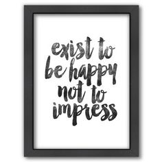 "Americanflat ""Exist To Be Happy"" Framed Wall Art (FYI - this is an affiliate link)"