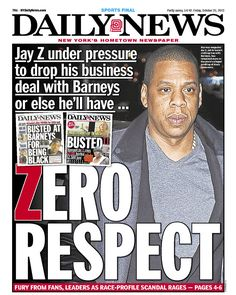 "Daily News puts their Barneys New York campaign onto Jay-Z's shoulders: ""ZERO RESPECT"""