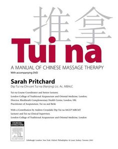 Tui Na: A Manual of Chinese Message Therapy