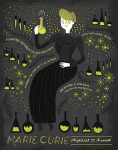 This illustration of Marie Curie was done by Rachel Ignotofsky, who has created a series of drawings celebrating groundbreaking and often unheralded women in science. Marie Curie, Institut Curie, Science Illustration, Medical Illustrations, Illustration Flower, Thinking Day, Science Art, Women In History, Held