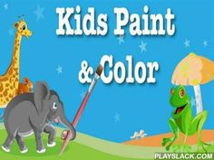 Kids Paint & Color  Android Game - playslack.com , Kids Paint & Color   a humorous foodstuff for children with a gigantic amount of first illustrations of high document. In graphics each venue is serially created  over, therefore use of the idea will be uncomplicated even for the atomic people. In intuitively clear bill it is accomplishable to specify dimension of a vegetation and essential color from a shinny scope of coatings. action of use is based on uncomplicated changing  of venues…
