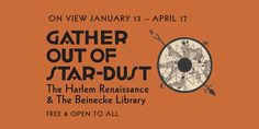 Gather Out of Star-Dust: The Harlem Renaissance & The Beinecke Library | Beinecke Rare Book & Manuscript Library