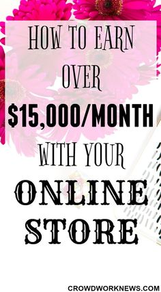 How To Earn Over $15,000 A Month With Your Online Store