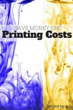 Do you get angry when the ink runs out mid-print? Never let that happen again when you save money on printing costs with these helpful tips! http://www.retiredby40blog.com/2015/03/16/save-money-on-printing-costs/