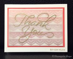 Stampin days; SALE-A-BRATION, Thank You card, So Very Much, Delicate Details, Stampin UP!
