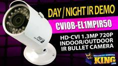 Day / Night IR Demo - CVIOB-EL1MPIR50 - HD-CVI 1.3MP 720p Indoor/Outdoor...