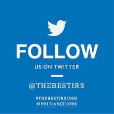 Have you followed TheBestIRS on Twitter? You'll read about our most up-to-date #insurancejobs