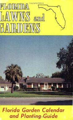 Florida Lawns and Gardens: Florida Garden Calendar « LibraryUserGroup.com – The Library of Library User Group