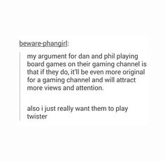 Even though they already played it with Chris and PJ an updated version of their clumsiness would be fun xD
