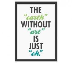 """With art is """"yeahhhh"""""""