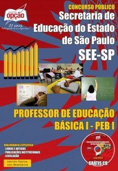 Apostila Concurso Secretaria de Estado da Educação de São Paulo - SEE / SP - 2014: - Cargo: Professor de Educação Básica I