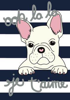 Ooh La La, French Bulldog - Digital Illustration