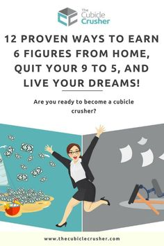 Do you feel you are meant for something bigger than working your 9 to 5? Want to become an online entrepreneur and earn a six figure income from home? Get started today and crush your cubicle life!#thecubiclecrusher #entrepreneur#career #motivation #autho