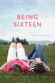 Being Sixteen by Allyson Braithwaite Condie http://www.amazon.com/dp/1606412337/ref=cm_sw_r_pi_dp_5AEjub16ZMMDE