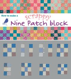How to make a scrappy Nine Patch block