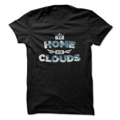 At Home In The Clouds T Shirt, Hoodie, Sweatshirt
