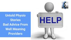 Untold Physio Stories S9:E5  Bad Advice From Well Meaning Providers