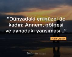 halil-cibran-sozleri-7 Mysterious Words, Meaningful Sentences, Mom Day, Maternity Pictures, Note To Self, Famous Quotes, Cool Words, Favorite Quotes, Quotations