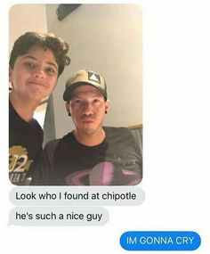 HOW THE FUCK TO YPU JUST GO TO CHIPOTLE AND THEN WHOOP DE DOO DE DOO LOOKIE HERE PALS ITS JOSH DUN