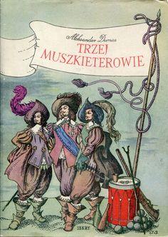 """""""Trzej muszkieterowie"""" (Les trois mousquetaires) Alexandre Dumas Translated by Joanna Guze Cover by Janusz Grabiański (Grabianski) Illustrated by Jerzy Skarżyński Published by Wydawnictwo Iskry 1967"""