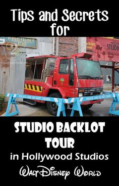 Tips and Secrets for the Studio Backlot Tour in Hollywood Studios!