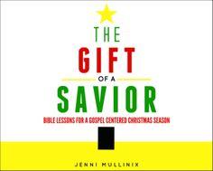 The Gift of a Savior