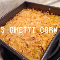 S'ghetti Corn- your new favorite summer bbq side dish  Preheat oven to 350  Mix 1 can drained corn, 1 can creamed corn, 1 cup mozz cheese, 1 cup chopped onion and 1 stick melted butter.  Bake in 8x8 pan for 40 min.  Enjoy!