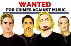 """Australian Police Made A Wanted Poster For Nickelback For """"Crimes Against Music"""""""