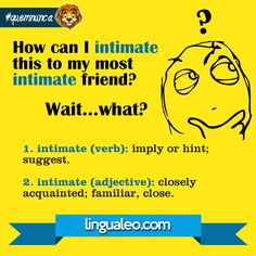 How many meanings does INTIMATE have?