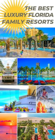 The Best Florida Resorts for Families in Orlando, Miami, Naples, and Palm Beach seeking Luxury in a Florida Vacation. Family Resorts In Florida, Best Resorts For Kids, Best Family Beaches, Best Family Resorts, Hotels For Kids, Florida Hotels, Vacation Resorts, Florida Vacation, Florida Travel