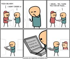 laugh out loud. Cyanide and Happiness by Kris Wilson, Rob DenBleyker and Matt Melvin - 19 May 2014 Funny Shit, Funny Pins, Funny Cute, The Funny, Funny Stuff, Awesome Stuff, Memes Humor, Funny Memes, Food Humor