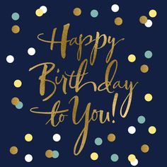 Birthday Greetings For Men, Happy Birthday To Him, Happy Birthday Wishes Cards, Happy Birthday Beautiful, Birthday Blessings, Happy Birthday Pictures, Happy Birthday Quotes, Mens Birthday Wishes, Father's Day