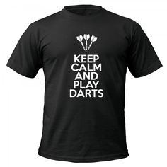 Keep Calm and Play Darts t-shirt by Clique Wear Play Darts, Skyrim, Keep Calm, Statement Shirts, Gadget, Mens Tops, How To Wear, Silhouette, Money