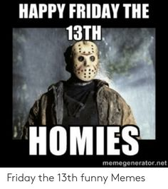 🐣 Best Memes About Friday the Funny Friday Coffee Quotes, Friday The 13th Quotes, Friday The 13th Poster, Friday The 13th Funny, Friday The 13th Tattoo, Funny Friday Memes, Funny Memes, Funny Stuff, Funny Pics