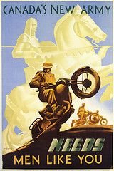 Canada's New Army, Men Like You WWII poster. ~via Paul Mason, Flickr