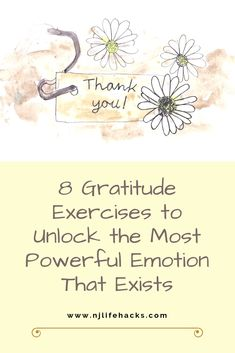 8 Gratitude Exercises to Unlock the Most Powerful Emotion That Exists - New Ideas Gratitude, Affirmations, Strong Relationship, Relationships, Depression Symptoms, Human Emotions, Most Powerful, Writing Tips, Blog Writing