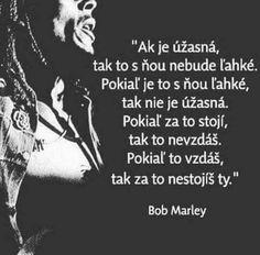 Motto, Bob Marley, Couple Goals, Quotations, Advice, Love, Education, Words, Memes