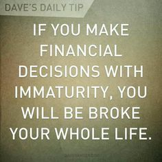 Dave Ramsey is unreal  he taught us so much about money i do his  and read his materials  and  going well