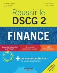 Catherine Deffains-Crapsky et Eric Rigamonti - Réussir le DSCG 2 Finance. - Feuilleter l'extrait
