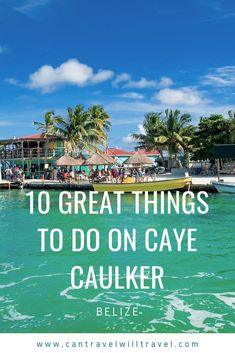 There are lots of great things to do on Caye Caulker in Belize. Here's our suggestions for 10 great Caye Caulker activities. Honduras, Travel Guides, Travel Tips, Travel Advice, Costa Rica, Amazing Destinations, Travel Destinations, Caye Caulker Belize, South America Travel