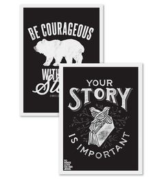 Two Prints Bundle - Courageous & Your Story