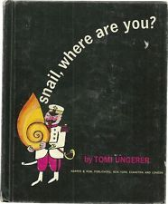 Snail, Where are you? TOMI UNGERER 1962 wordless picture book HARPER & ROW